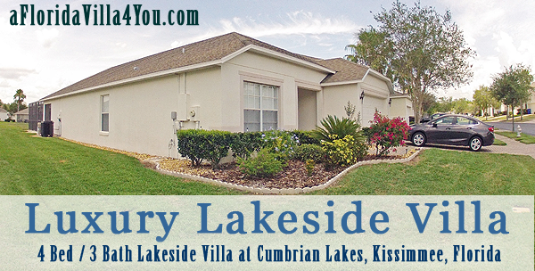 Luxury Lakeside Villa, 4 bed / 3 bath lakeside vacation home, Cumbrian Lakes, Kissimmee, Florida